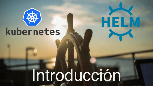 Meetup Julio 2018 - Introducción a Kubernetes & Helm Package Manager